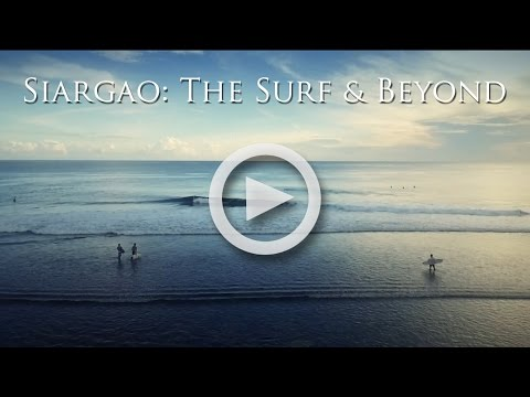 Siargao: The Surf and Beyond Video