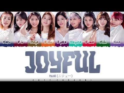 NiziU - 'JOYFUL' Lyrics [Color Coded_Kan_Rom_Eng]