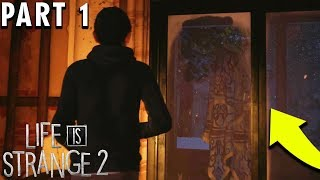 SCARIEST SCENE IN THE GAME - Life Is Strange 2 Gameplay - EPISODE 2 PART 1