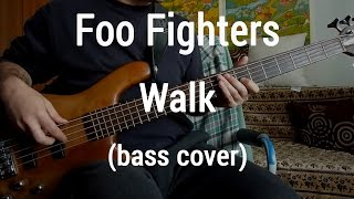 Foo Fighters - Walk (bass cover) bass cover by Florain Copyright Di...