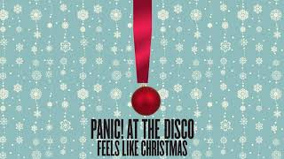 Panic! At The Disco - Feels Like Christmas (Official Audio) Video