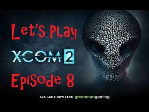Let's Play XCOM 2 Episode 8: Operation Bleeding Spear