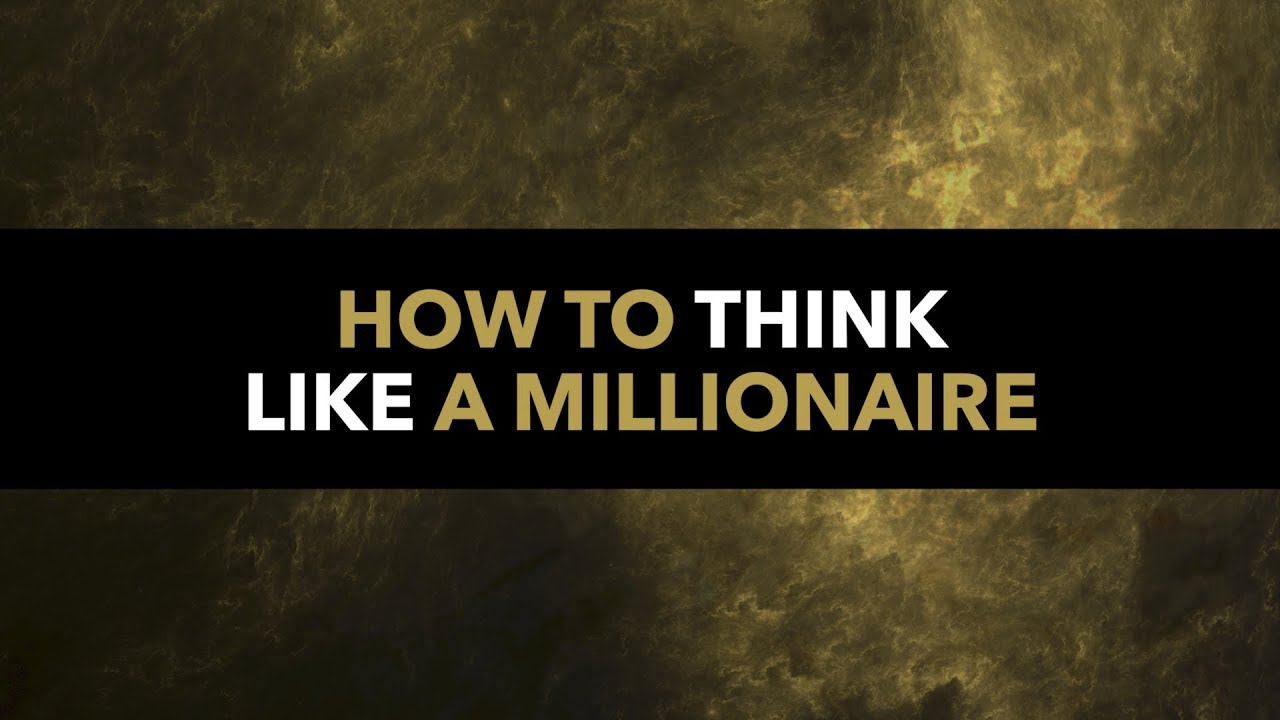 Image result for Think Like A Millionaire