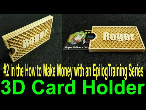 making-money-with-an-epilog-laser-cutter-#2-how-to-make-#3d-business-card-holders-full-tutorial