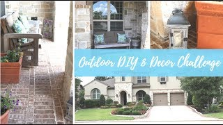 Outdoor DIY & Decor Challenge | Front of House and Front Porch Tour