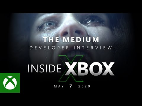 Xbox Series X – The Medium Game Producer on New Gameplay – Inside Xbox