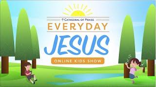 Everyday Jesus - SAT, July 25, 2020