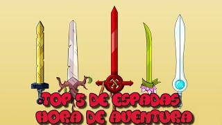 TOP 5 Espadas De Hora De Aventura #PhilElMago #TOP5 #AdventureTime