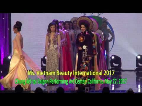 OPENING MS. VIETNAM BEAUTY INTERNATIONAL PAGEANT 2017-WITH AO DAI FASHION SHOW- 052717