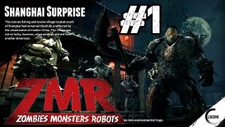 Zombies Monsters Robots Ep.1 | Kill. Every. Thing. on Shanghai Surprise | Normal Difficulty