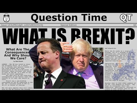 WHAT IS BREXIT? - The Consequences of the United Kingdom Leaving The EU