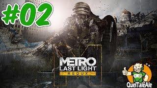 Metro Last Light Redux - Gameplay ITA - Walkthrough #02 - Scontri da panico