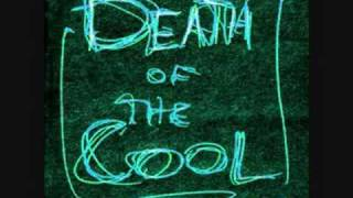 Death of The Cool - Can