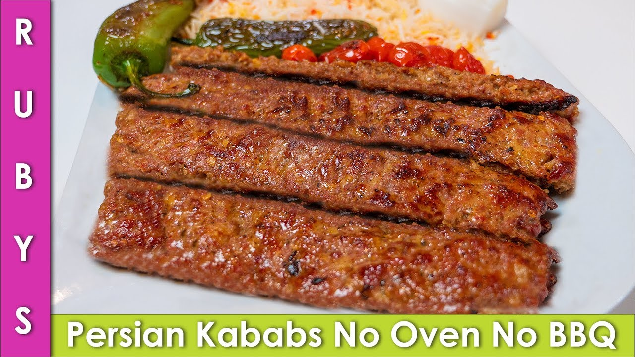 Persian Kabab No Oven No BBQ Grill Super Easy and Fast Recipe in Urdu Hindi - RKK