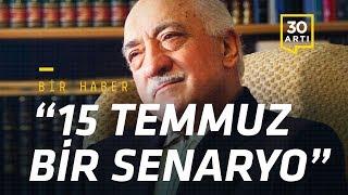 Gülen: 15 Temmuz, Erdoğan'ın da içinde bulunduğu bir senaryo… Zulüm bir yere kadar sürer | Bir Haber