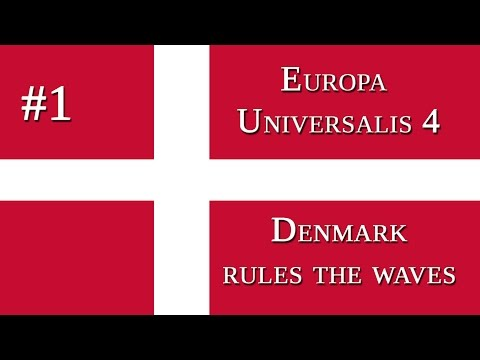 EU 4 - Denmark rules the waves - 1