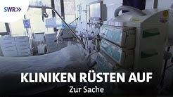 Corona - Kliniken erhöhen ihre Kapazitäten   Zur Sache Baden-Württemberg