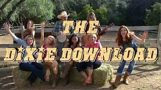 The Dixie Download Episode 1