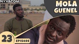 Mola Guenel - Saison 1 - Episode 23