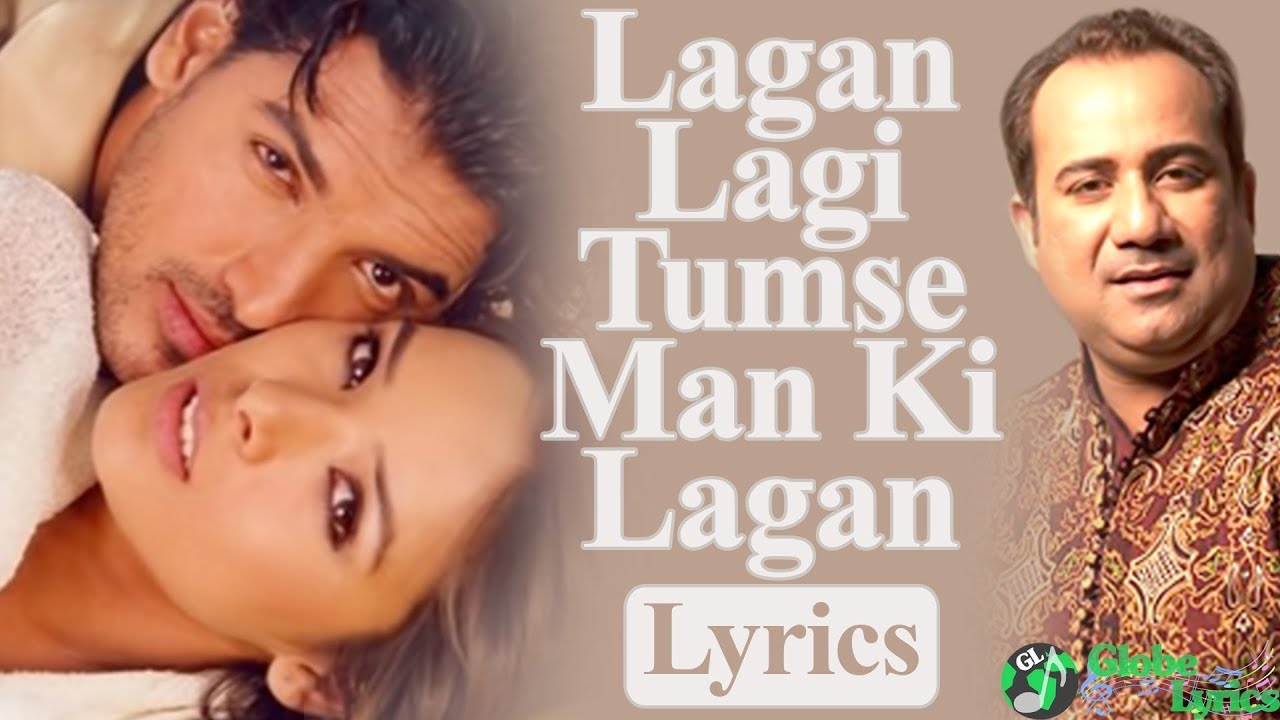 Lagan Lagi Tumse Man Ki Lagan Lyrics