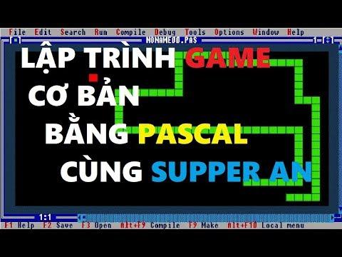 LẬP TRÌNH GAME CƠ BẢN BẰNG PASCAL cùng An Remmy