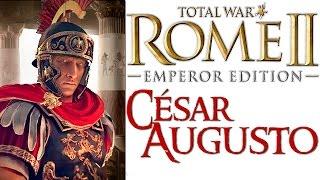 "Total War: Rome II | César Augusto #41 ""César Imparable"""