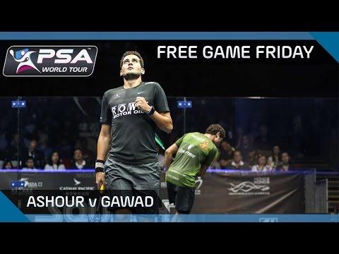 Squash: Free Game Friday - Ashour v Gawad - Hong Kong Open 2016