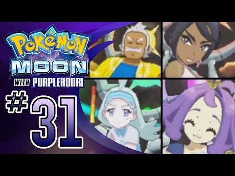 Let's Play Pokemon: Sun and Moon - Part 31 - The Elite Four!