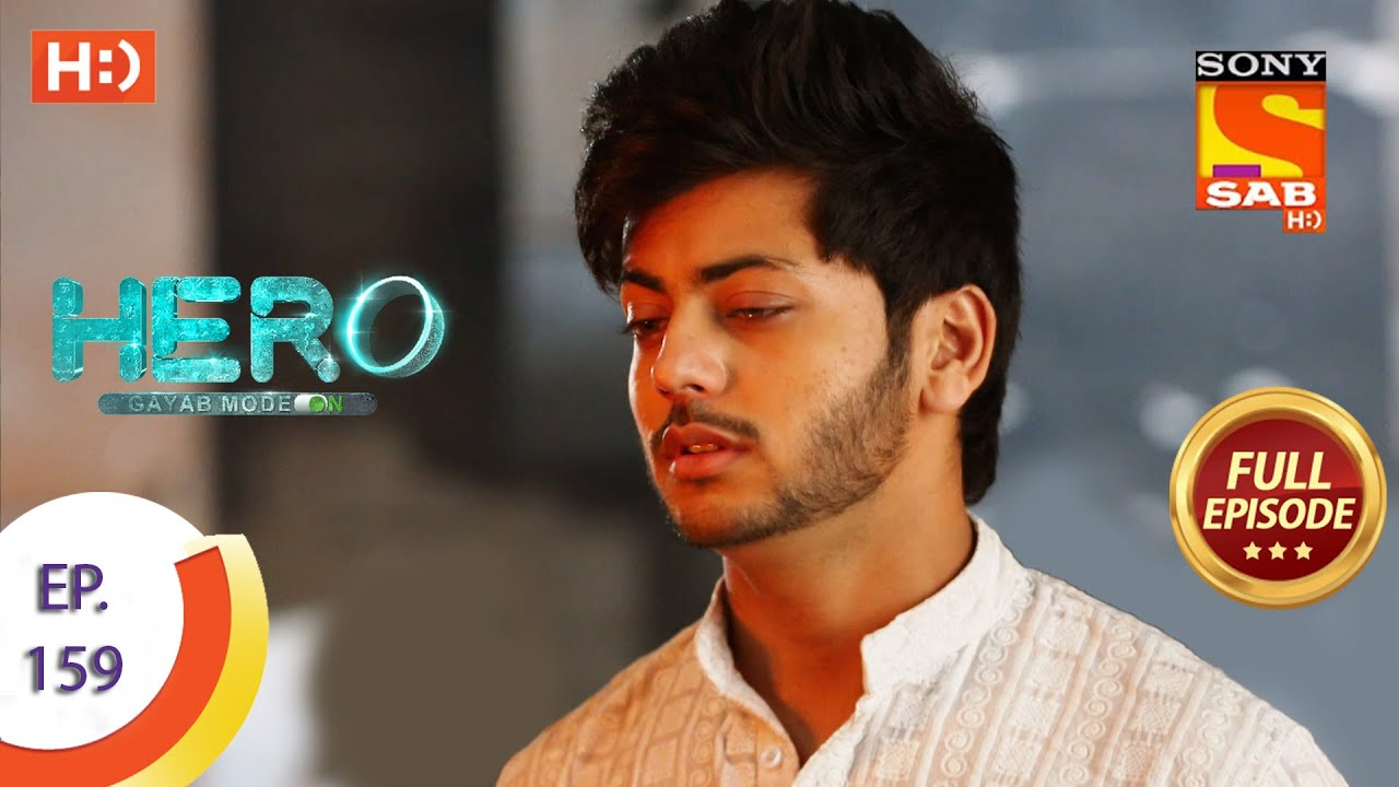 Download Hero - Gayab Mode On - Ep 159 - Full Episode - 20th July, 2021