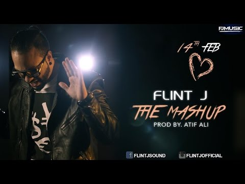 Flint J - The Mashup | Valentine Mashup 2016
