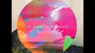 Punching in a Dream - The Naked And Famous