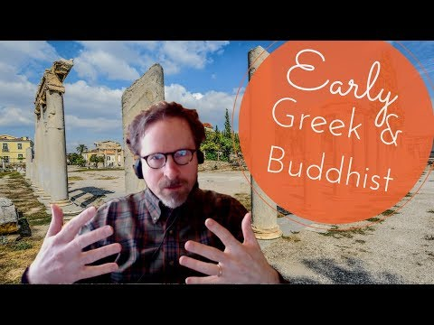 Comparing Early Greek and Buddhist Thought