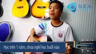 Câu chuyện SEA Guitar: Cậu học trò chăm chỉ - Hoàng Ngọc Kiên