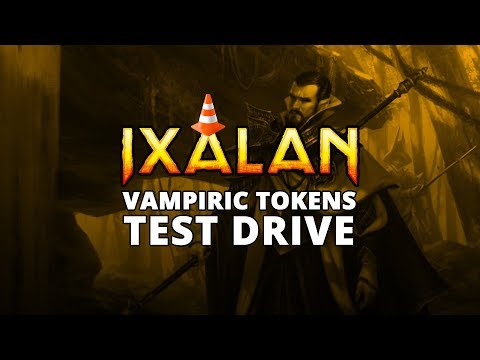 Vampiric Tokens Ixalan Standard Test Drive   MTGO Stream