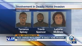 Three facing charges in deadly home invasion in Okeechobee county