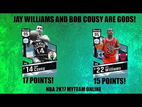 JAY WILLIAMS AND BOB COUSY ARE GODS - NBA 2K17 MYTEAM