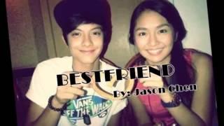 Best Friends By Jason Chen (KathNiel)