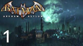 BATMAN ARKHAM ASYLUM • Willkommen in der Irrenanstalt #001 [Deutsch][Let´s Play]