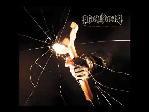 Black Breath - Sentenced To Life
