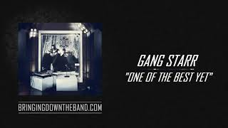 Gang Starr ft. Big Shug - One of the Best Yet Interlude Audio 2019