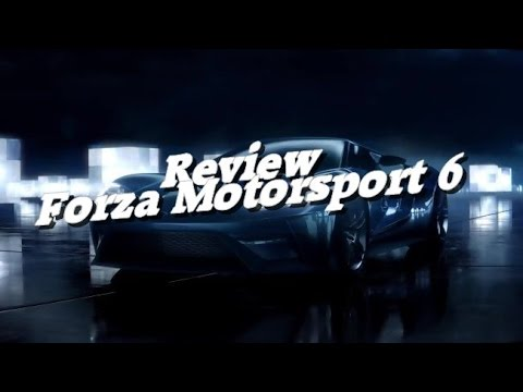 Review ~ Forza Motorsport 6 (HD)(Xbox One)