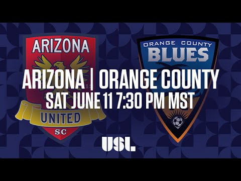WATCH LIVE: Arizona United SC vs Orange County Blues FC 6-11-16