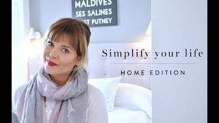 Simplify your life, 7 tips - Home edition