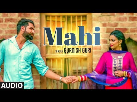 Mahi: Gurdish Guri (Full Audio Song) Sukhbir Redrockerz | Badal Adamke | New Punjabi Songs 2018