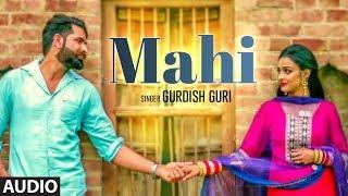 Mahi: Gurdish Guri (Full Audio Song) Sukhbir Redrockerz | Badal Adamke | New Punjabi Songs 2018