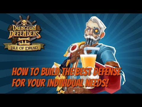 DD2 - How To Build The Best Defense For Your Needs!