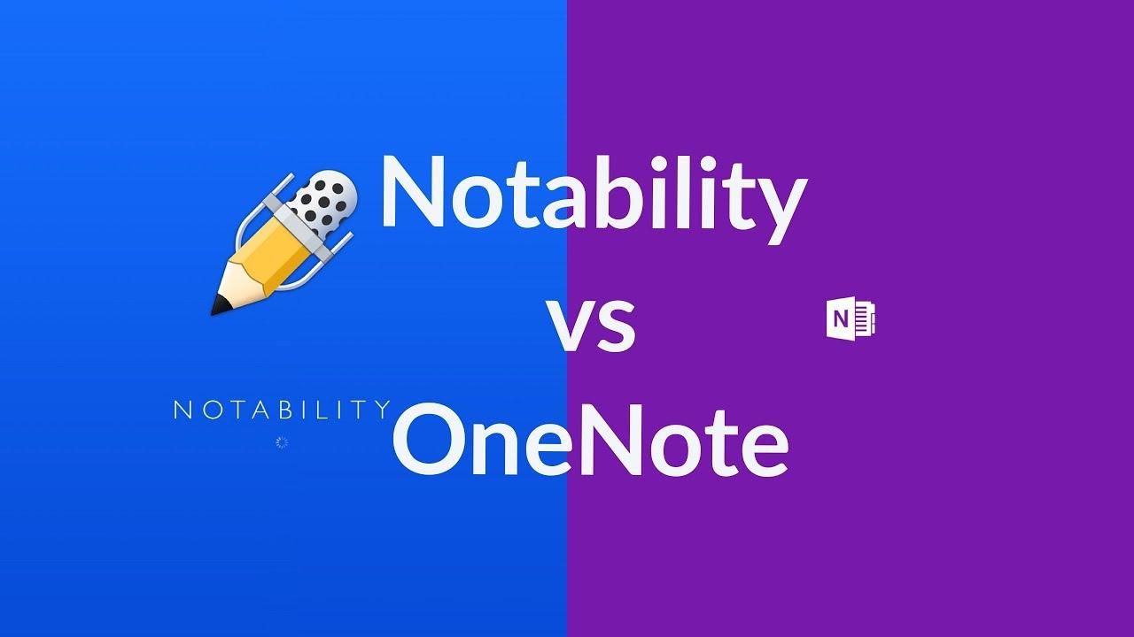 Notability vs OneNote on the iPad pro (12 9