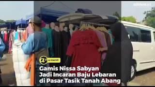 Gamis Nissa Sabyan Jadi Incaran Baju Lebaran di Pasar Tasik Tanah Abang