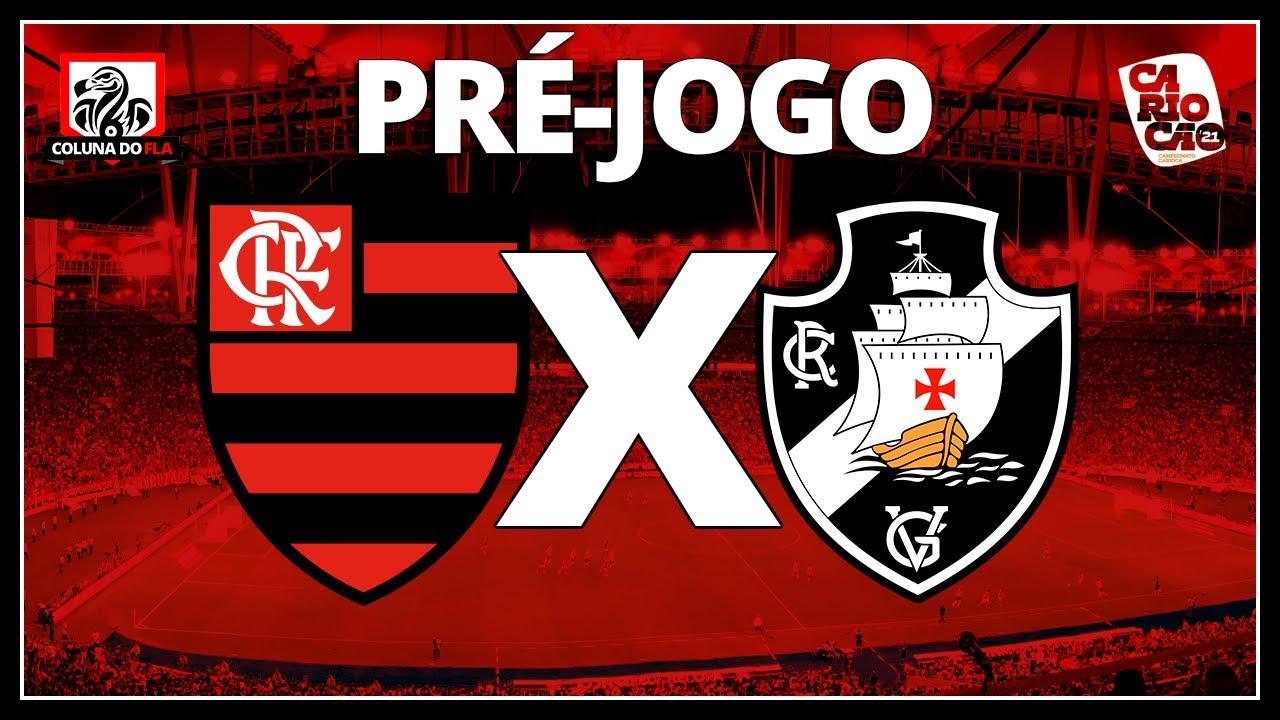 Flamengo X Vasco Campeonato Carioca 2021 Pre Jogo Ao Vivo Youtube