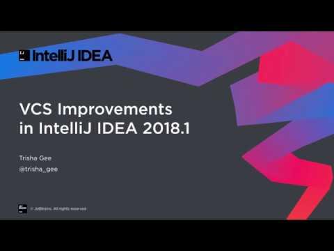 VCS Improvements in IntelliJ IDEA 2018 1